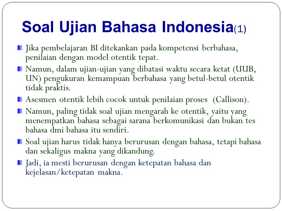Soal Ujian Bahasa Indonesia(1)