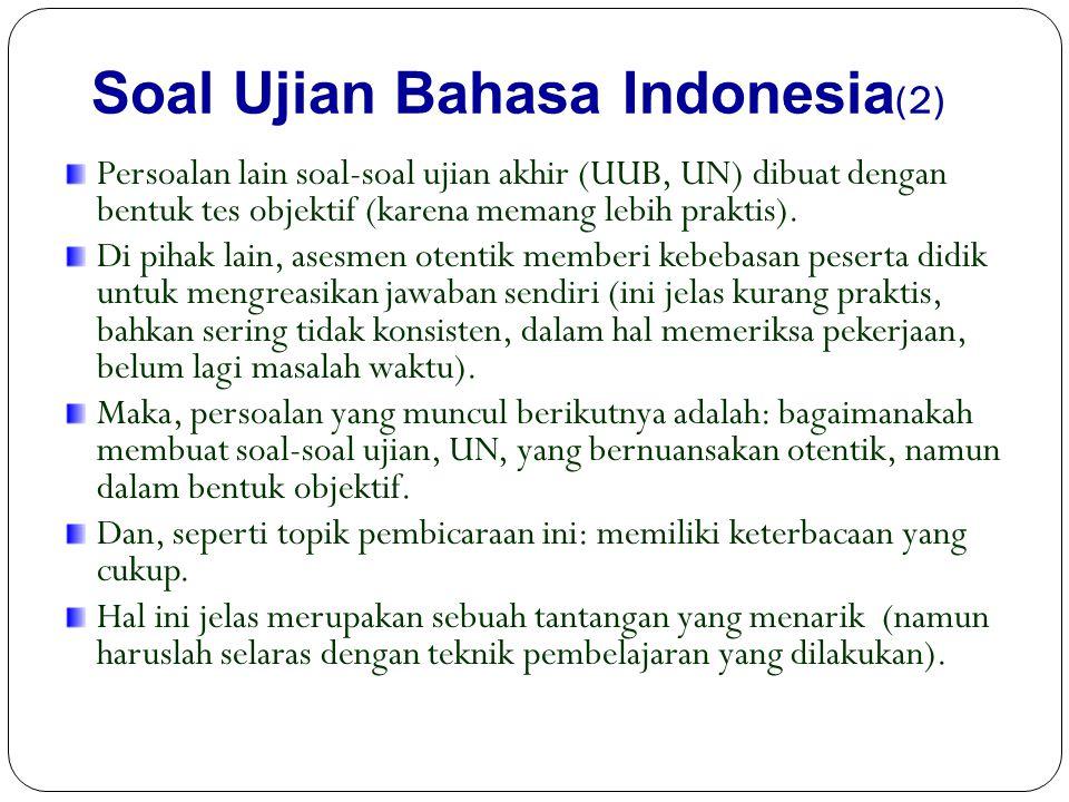 Soal Ujian Bahasa Indonesia(2)