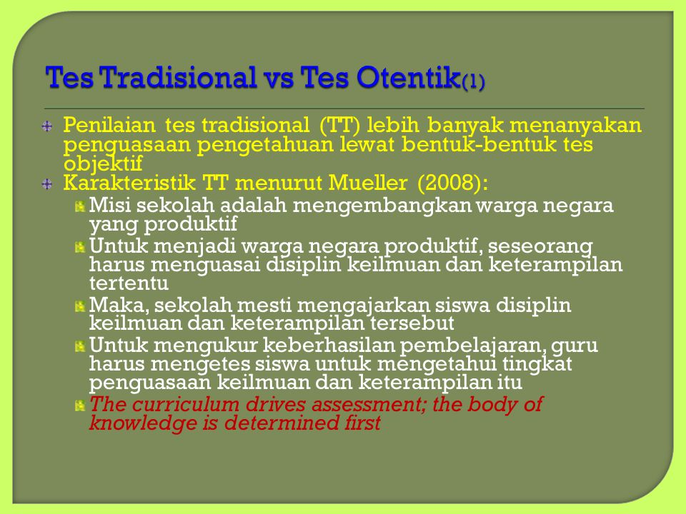 Tes Tradisional vs Tes Otentik(1)