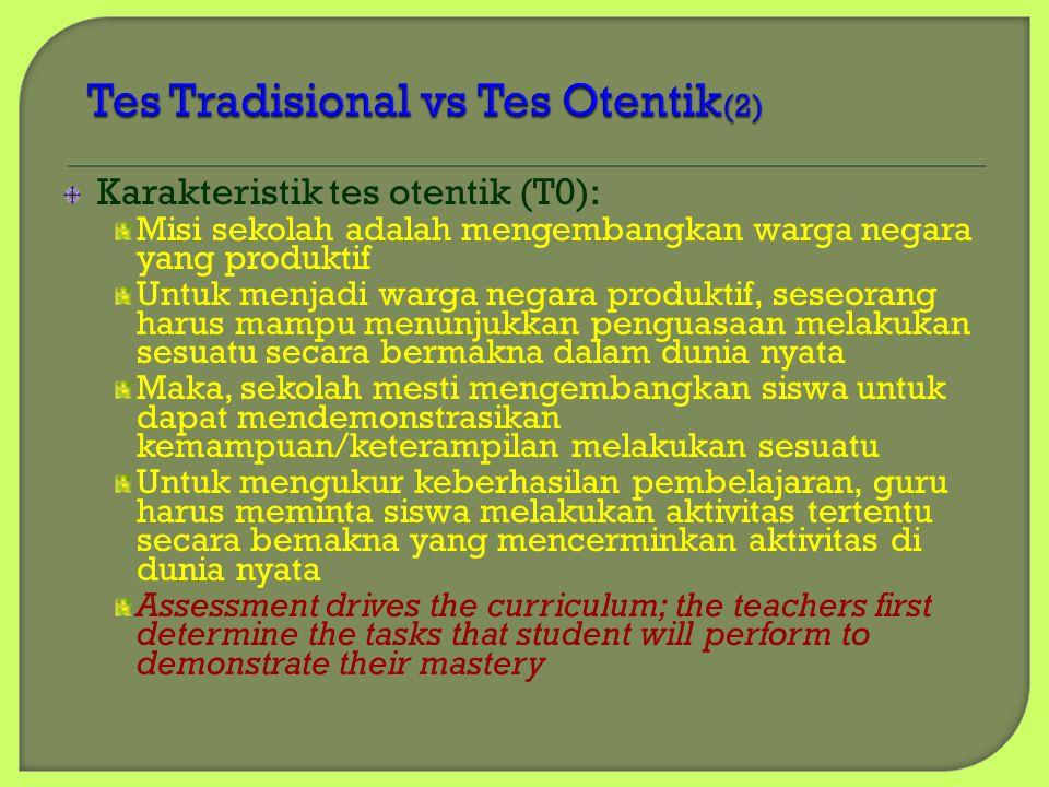 Tes Tradisional vs Tes Otentik(2)