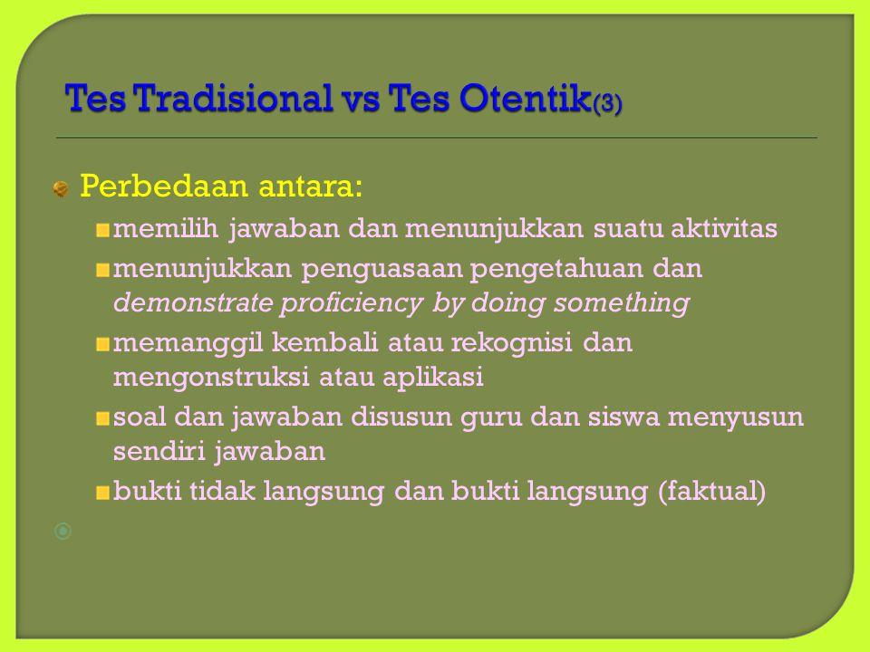 Tes Tradisional vs Tes Otentik(3)
