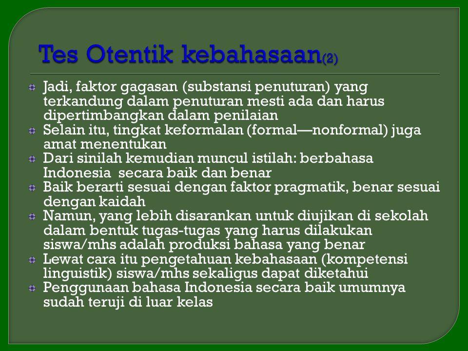 Tes Otentik kebahasaan(2)