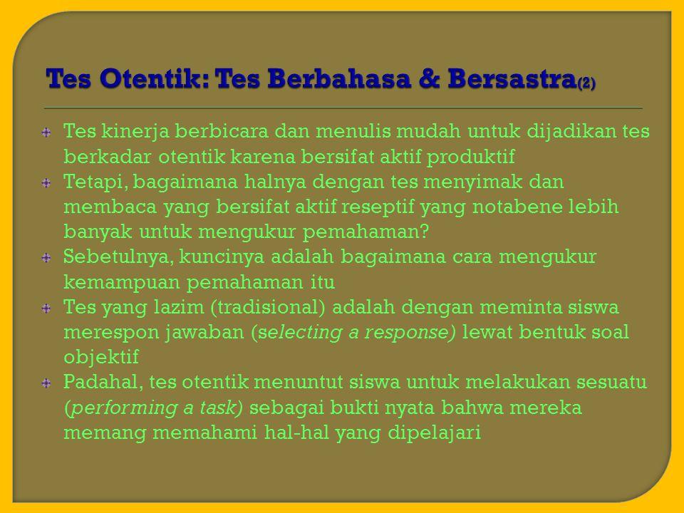 Tes Otentik: Tes Berbahasa & Bersastra(2)