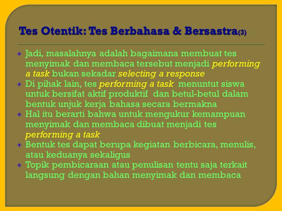 Tes Otentik: Tes Berbahasa & Bersastra(3)
