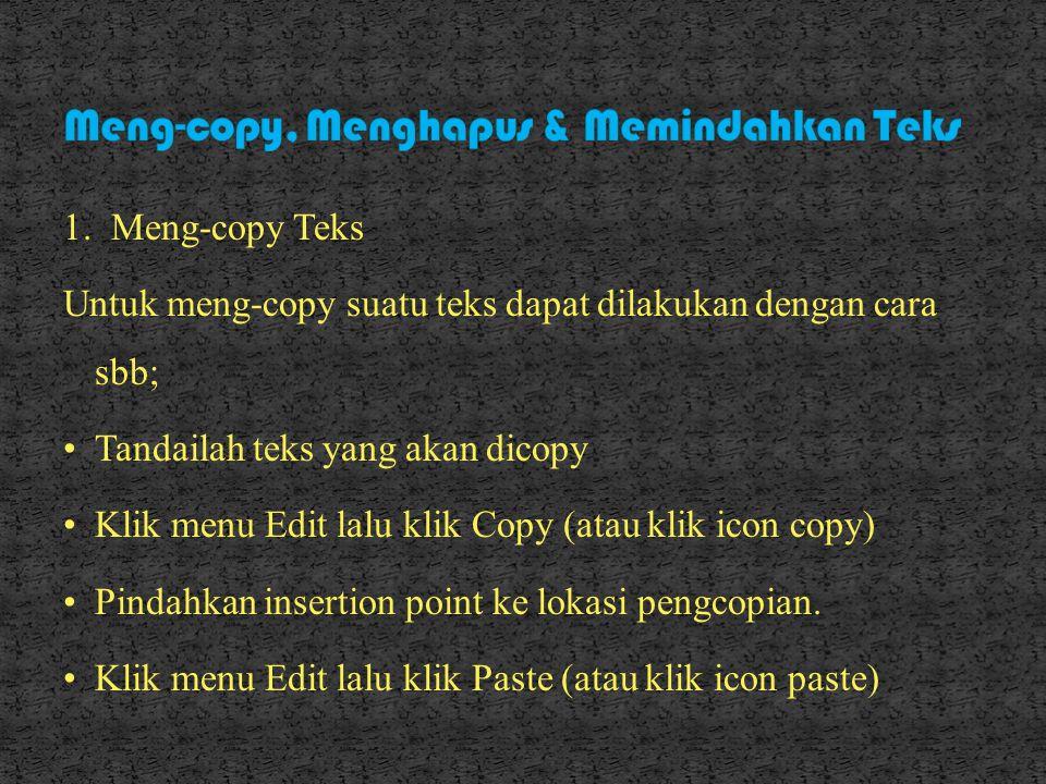 Meng-copy, Menghapus & Memindahkan Teks