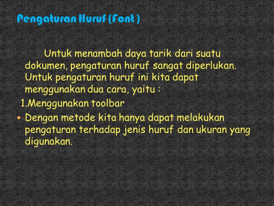 Pengaturan Huruf (Font )