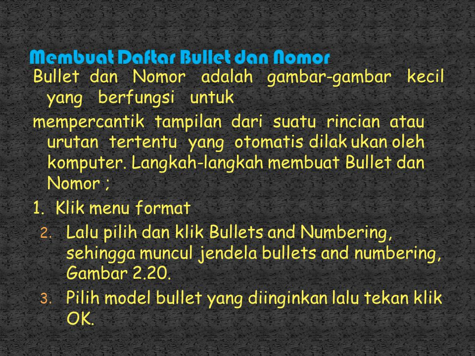 Membuat Daftar Bullet dan Nomor