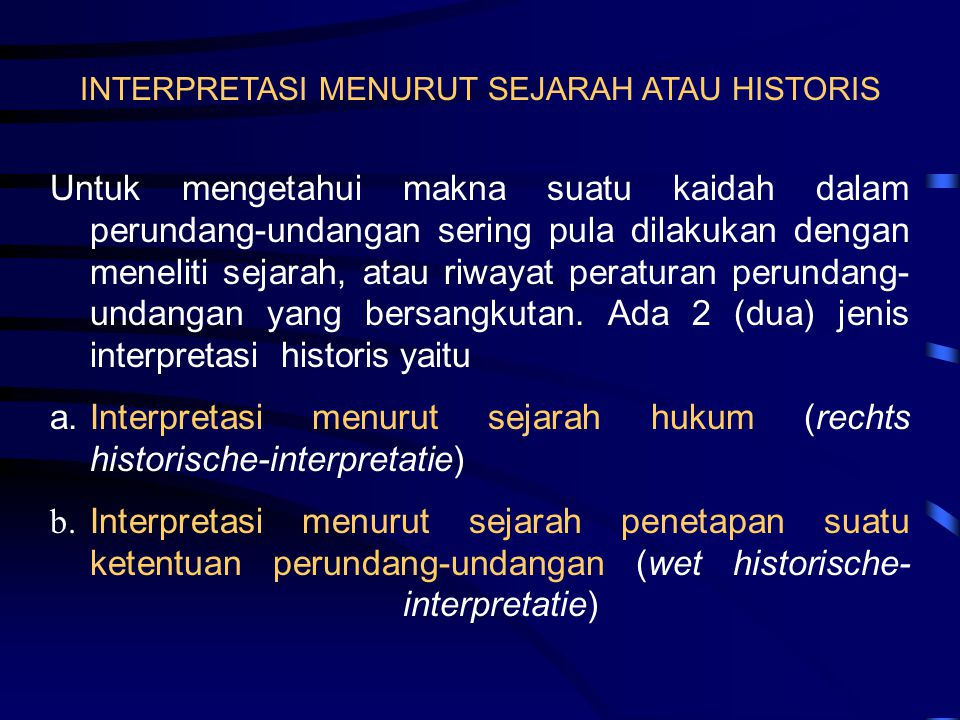 INTERPRETASI MENURUT SEJARAH ATAU HISTORIS
