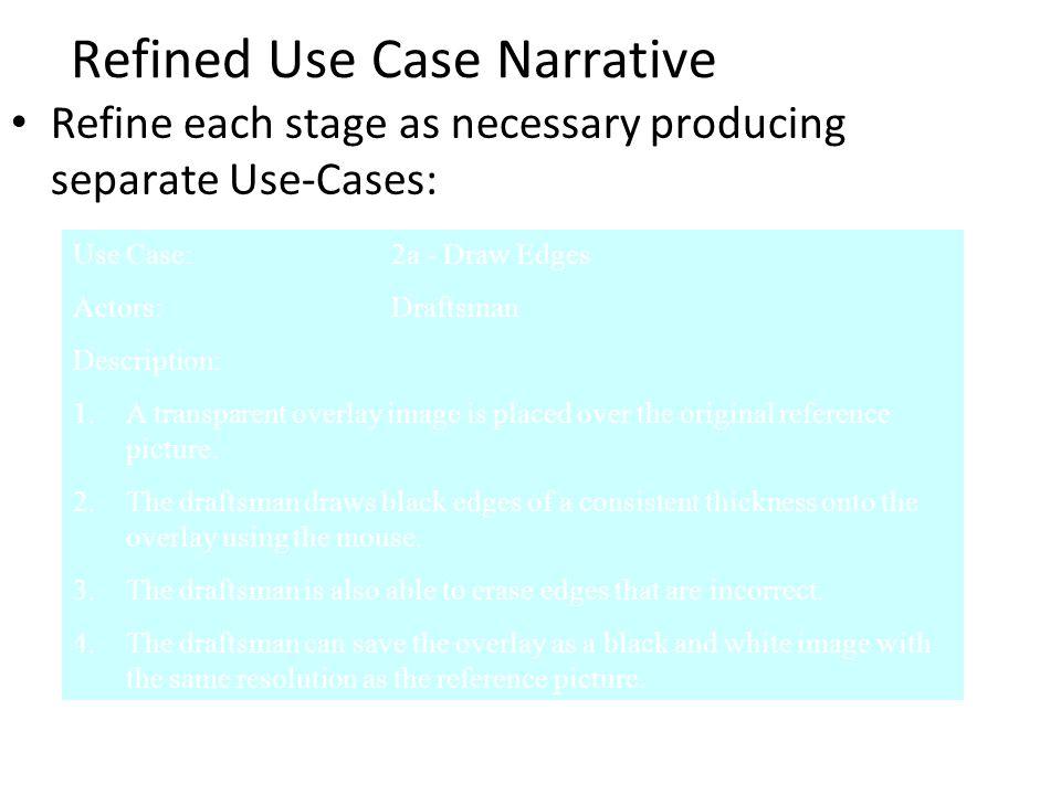 Refined Use Case Narrative