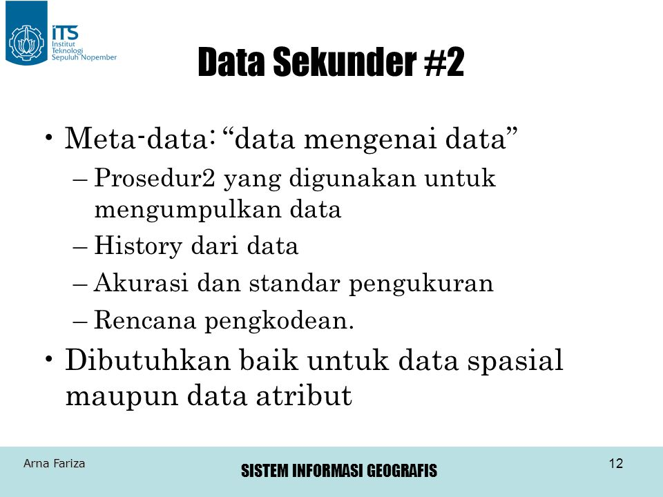 Data Sekunder #2 Meta-data: data mengenai data