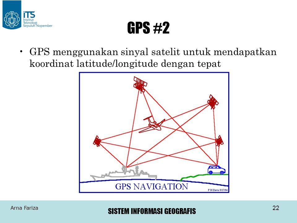 GPS #2 GPS menggunakan sinyal satelit untuk mendapatkan koordinat latitude/longitude dengan tepat