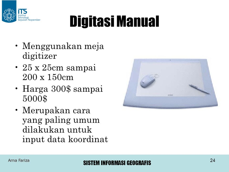 Digitasi Manual Menggunakan meja digitizer