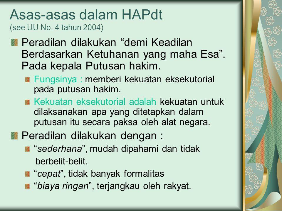 Asas-asas dalam HAPdt (see UU No. 4 tahun 2004)