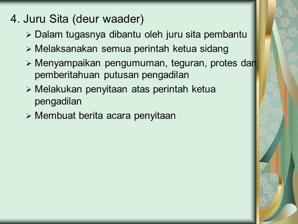 4. Juru Sita (deur waader)