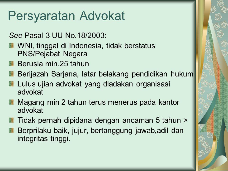 Persyaratan Advokat See Pasal 3 UU No.18/2003: