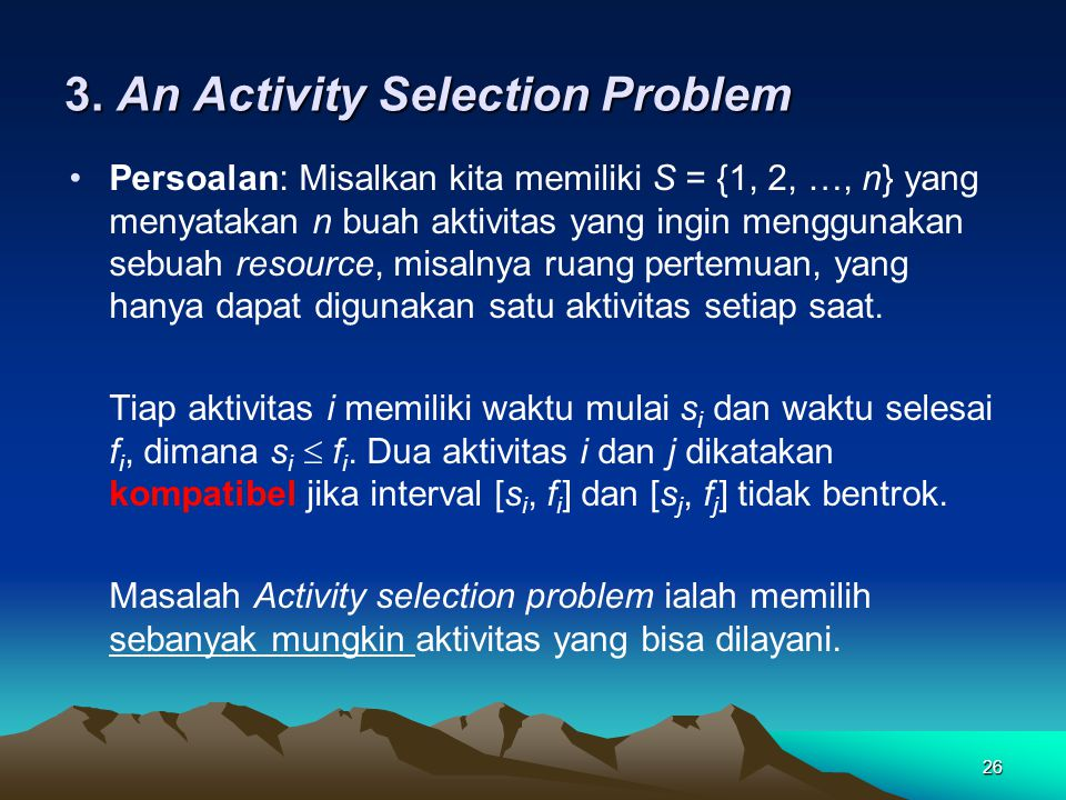 3. An Activity Selection Problem