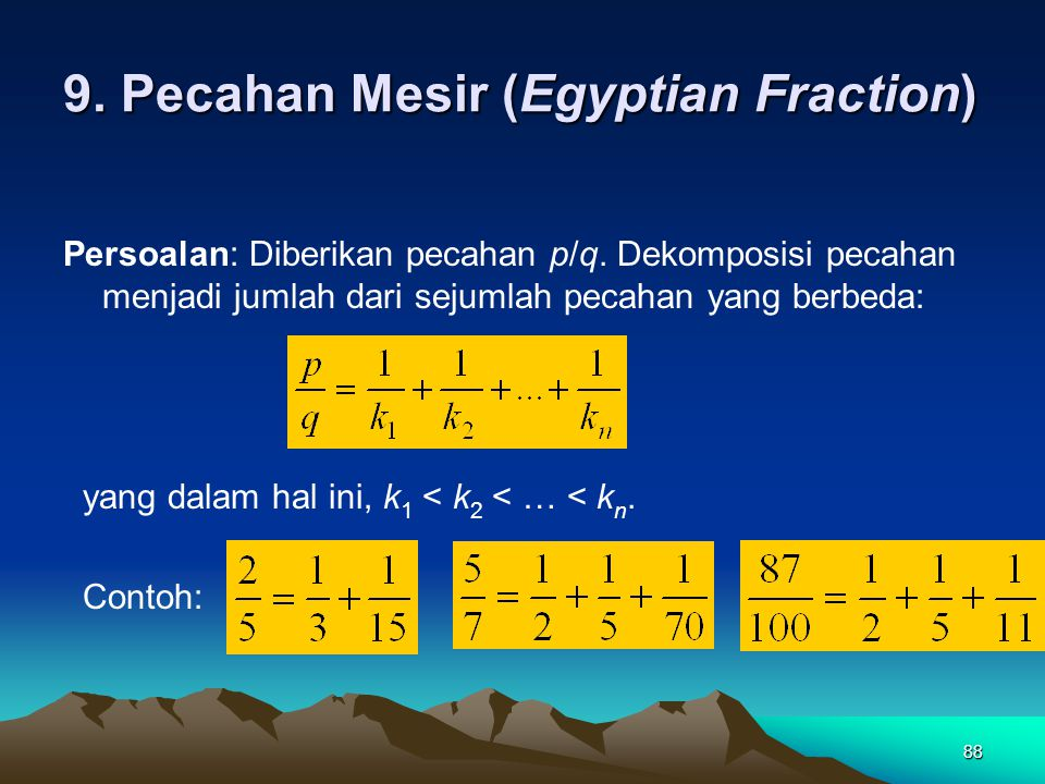9. Pecahan Mesir (Egyptian Fraction)