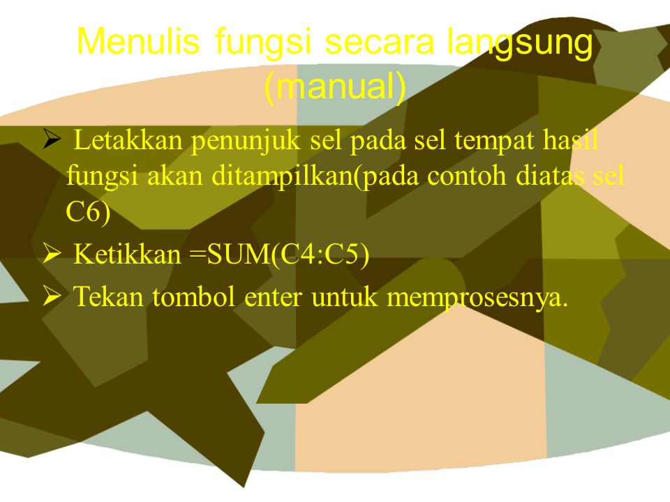 Menulis fungsi secara langsung (manual)