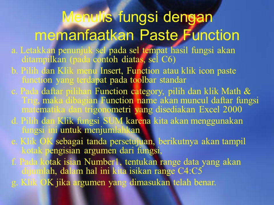 Menulis fungsi dengan memanfaatkan Paste Function
