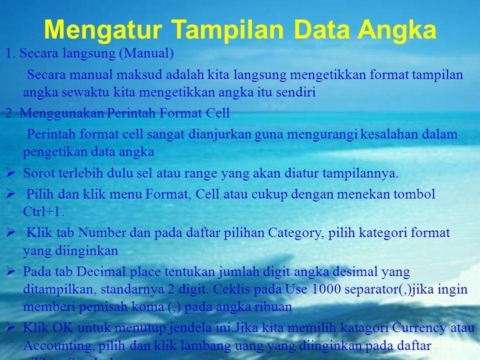 Mengatur Tampilan Data Angka
