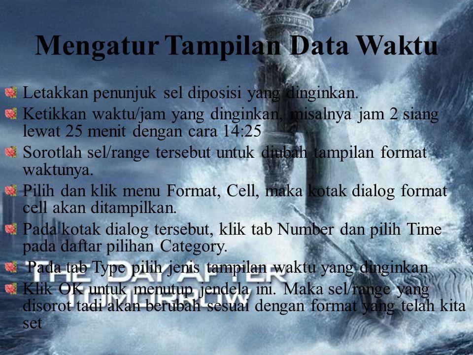 Mengatur Tampilan Data Waktu