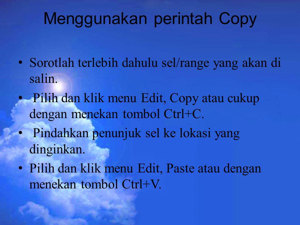 Menggunakan perintah Copy