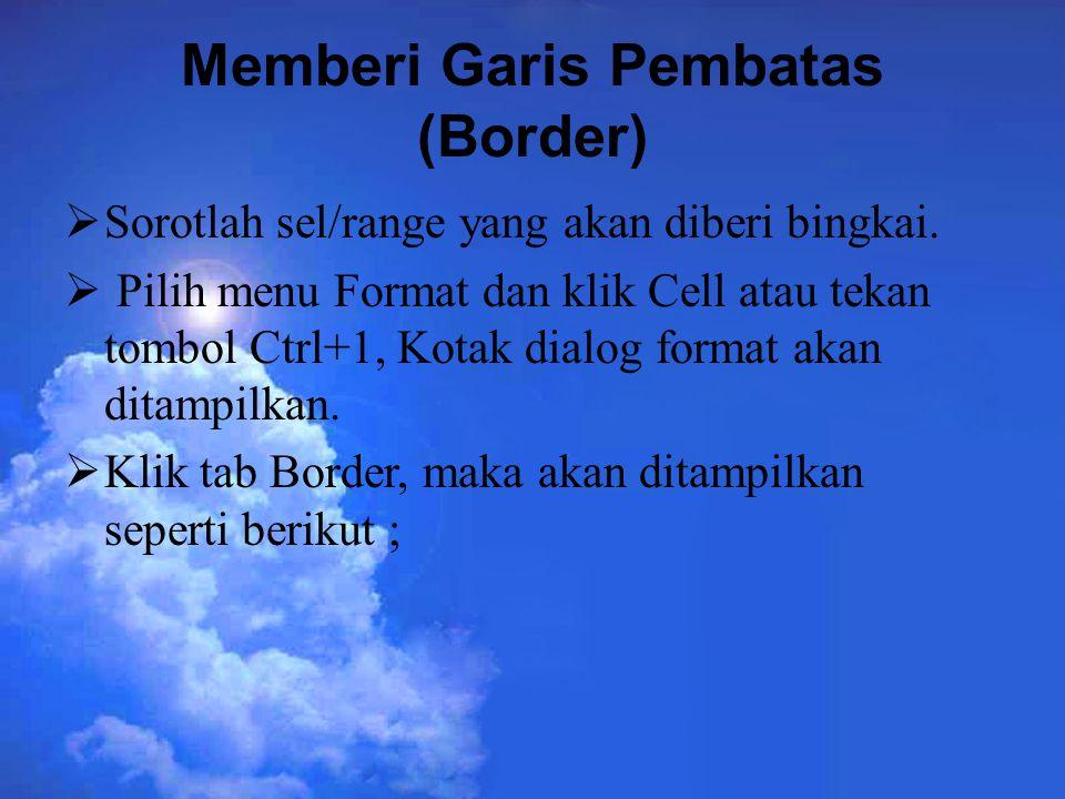 Memberi Garis Pembatas (Border)