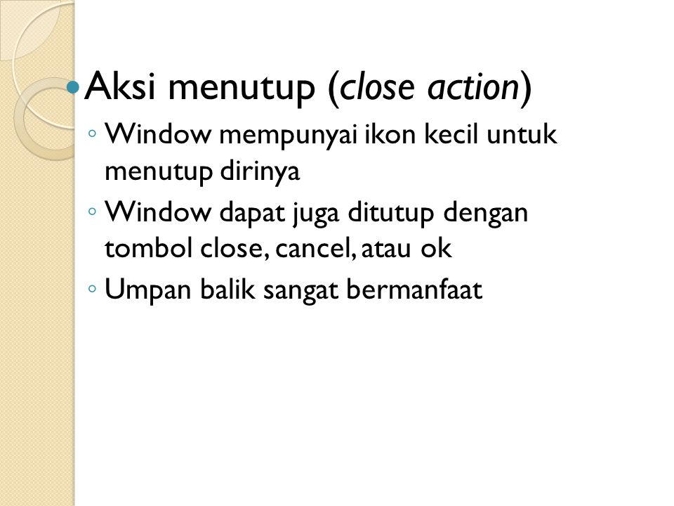 Aksi menutup (close action)