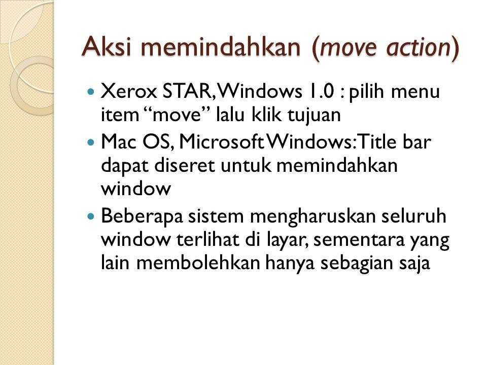 Aksi memindahkan (move action)