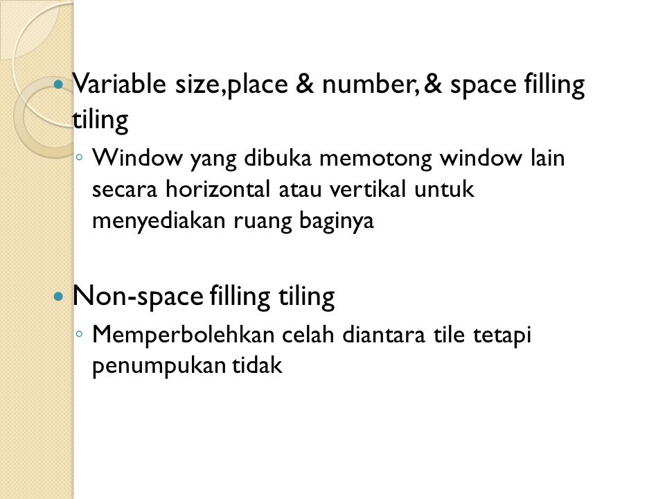 Variable size,place & number, & space filling tiling
