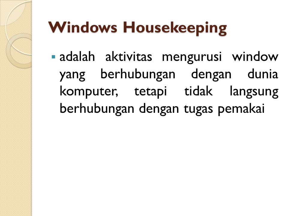 Windows Housekeeping