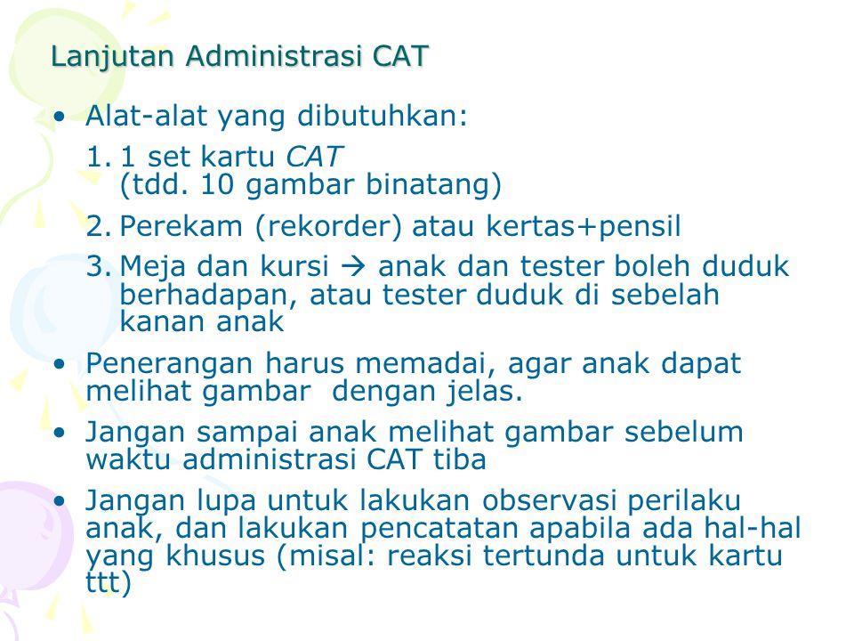 Lanjutan Administrasi CAT