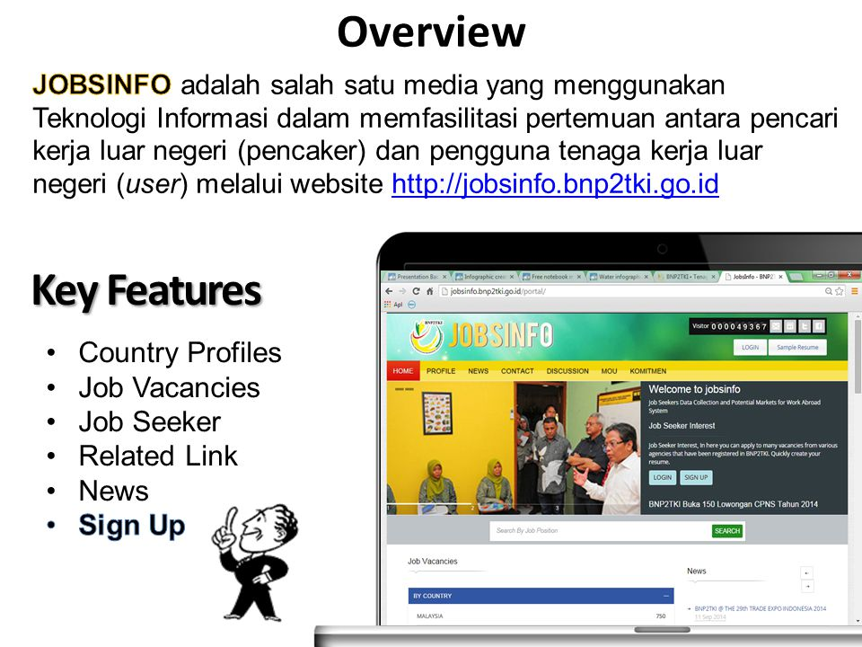 Overview Key Features Country Profiles Job Vacancies Job Seeker