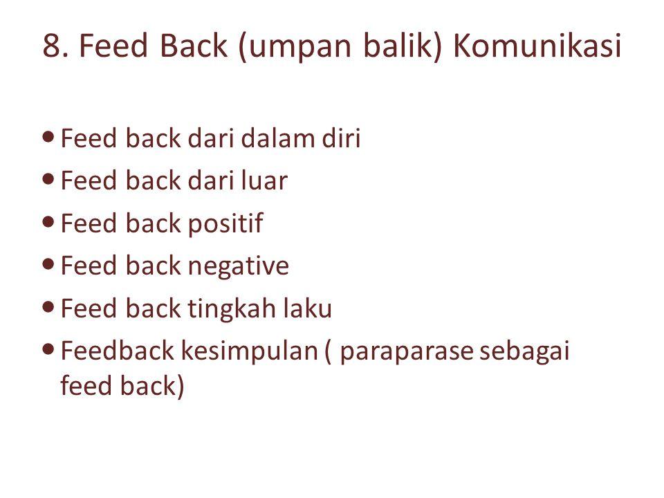 8. Feed Back (umpan balik) Komunikasi