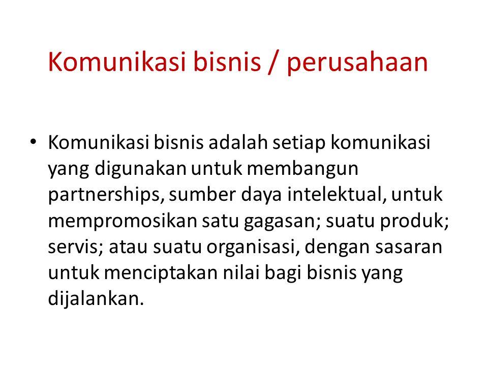 Komunikasi bisnis / perusahaan