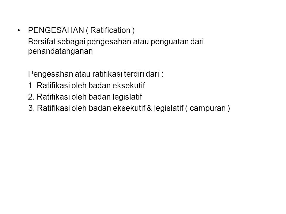 PENGESAHAN ( Ratification )
