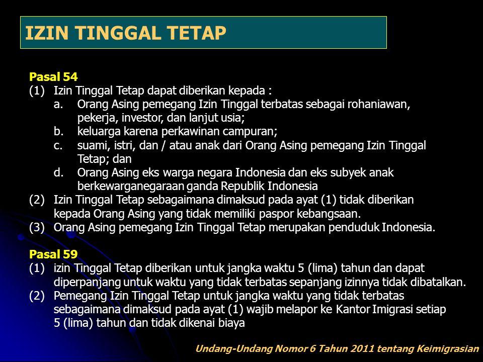 IZIN TINGGAL TETAP Pasal 54