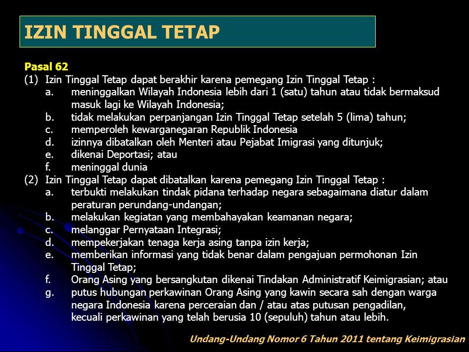 IZIN TINGGAL TETAP Pasal 62