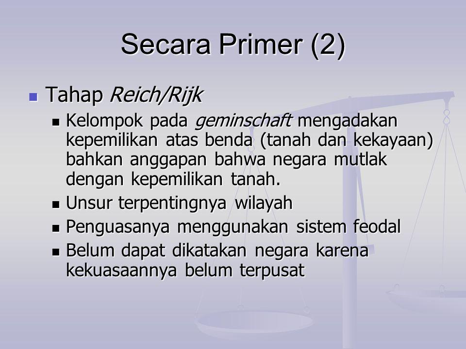 Secara Primer (2) Tahap Reich/Rijk