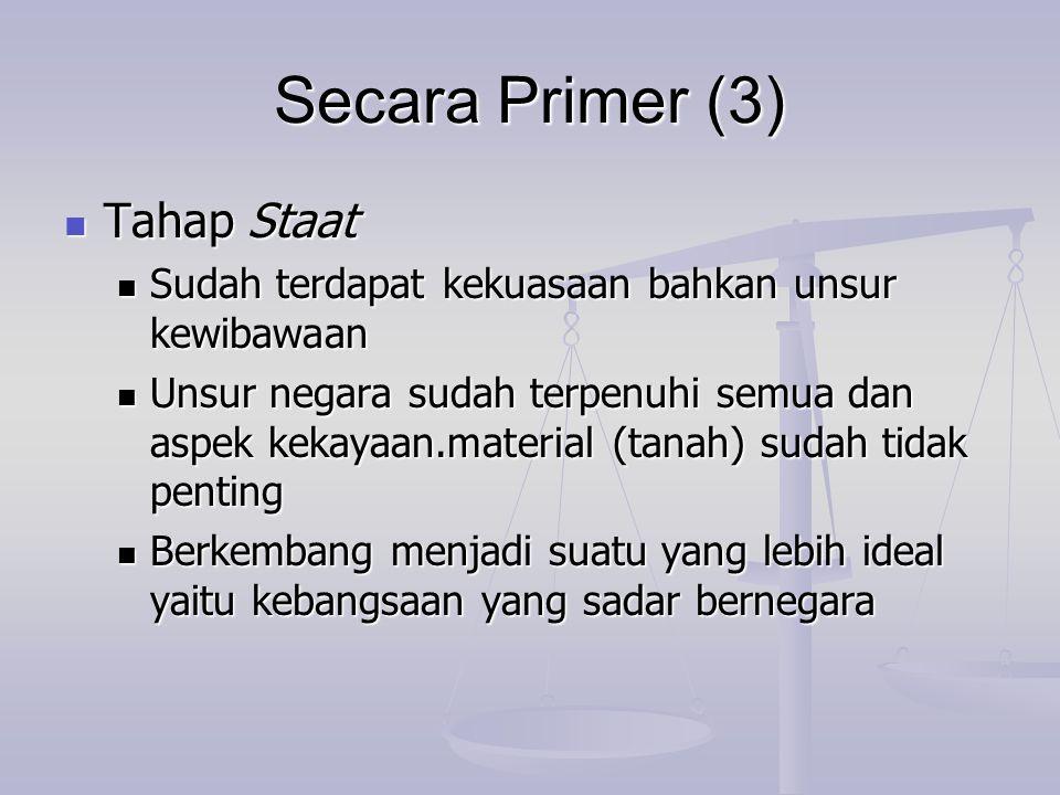 Secara Primer (3) Tahap Staat