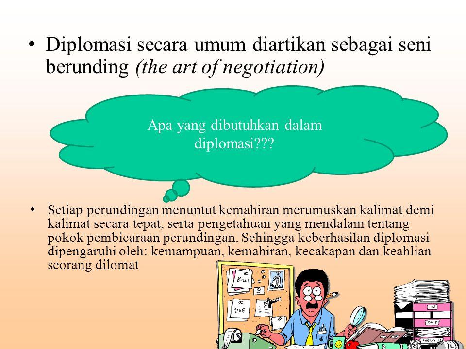 Apa yang dibutuhkan dalam diplomasi