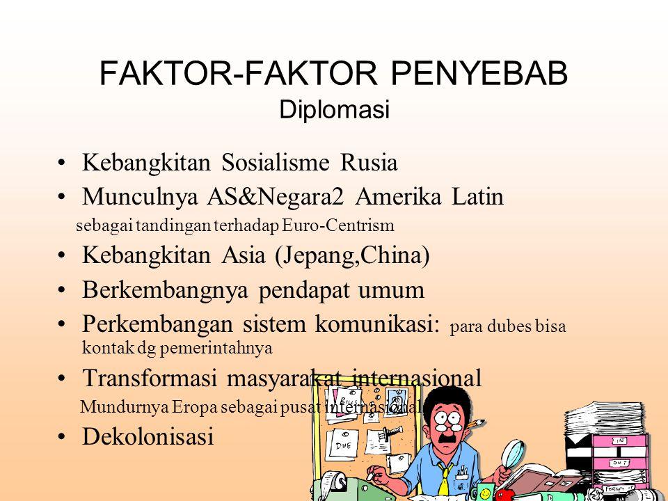 FAKTOR-FAKTOR PENYEBAB Diplomasi
