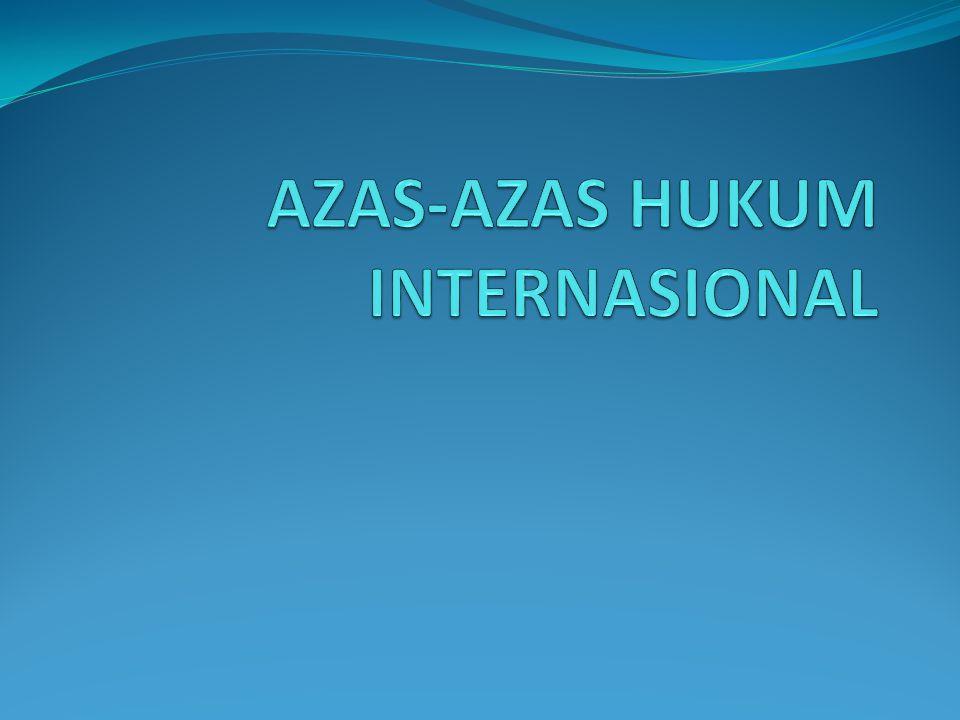 AZAS-AZAS HUKUM INTERNASIONAL