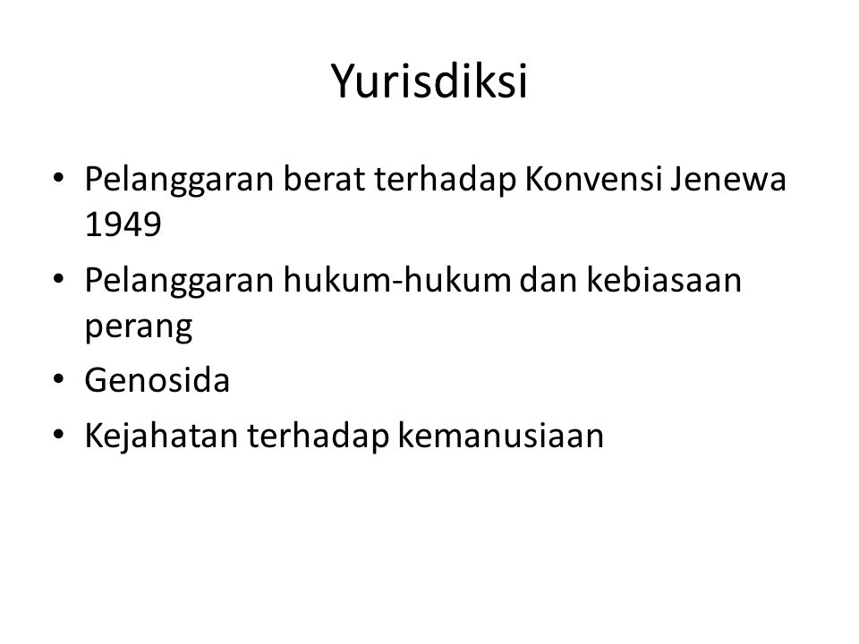 Yurisdiksi Pelanggaran berat terhadap Konvensi Jenewa 1949