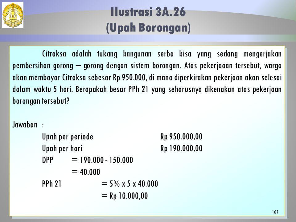 Ilustrasi 3A.26 (Upah Borongan)