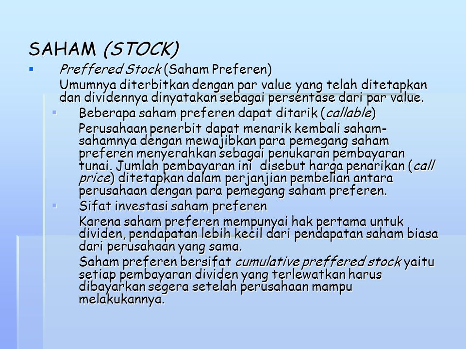 SAHAM (STOCK) Preffered Stock (Saham Preferen)