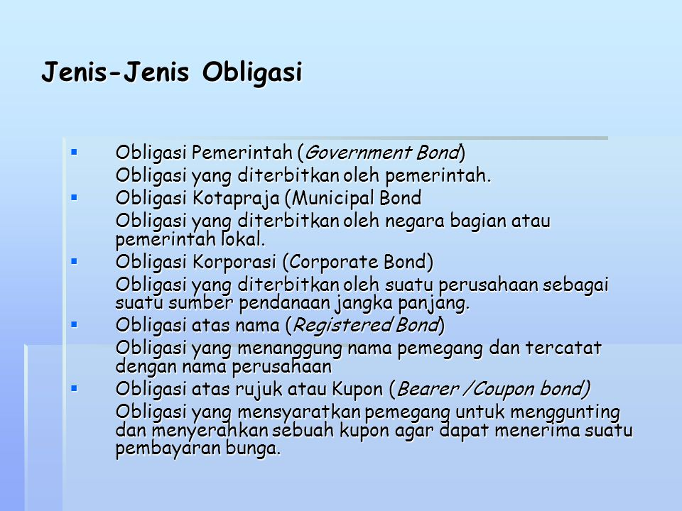 Jenis-Jenis Obligasi Obligasi Pemerintah (Government Bond)