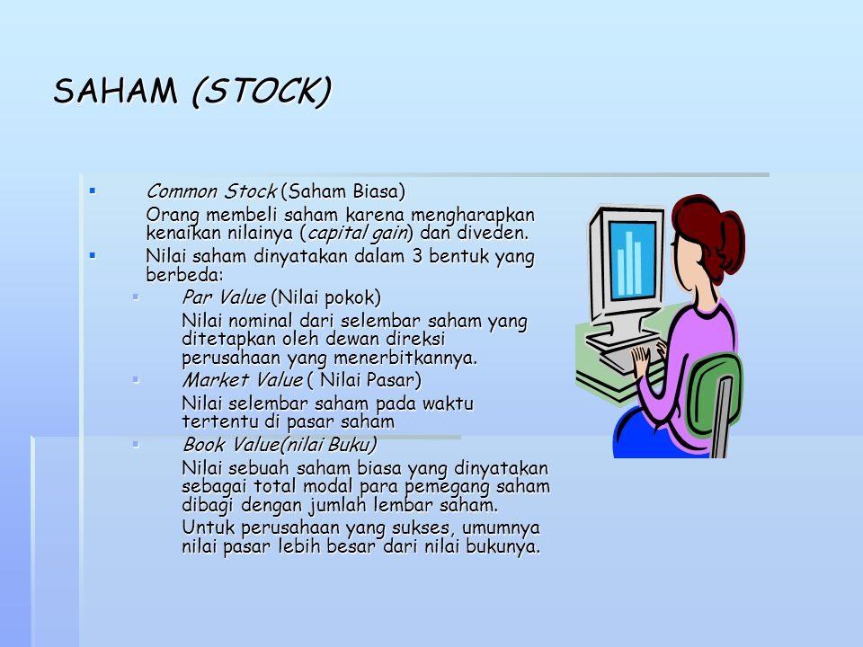 SAHAM (STOCK) Common Stock (Saham Biasa)