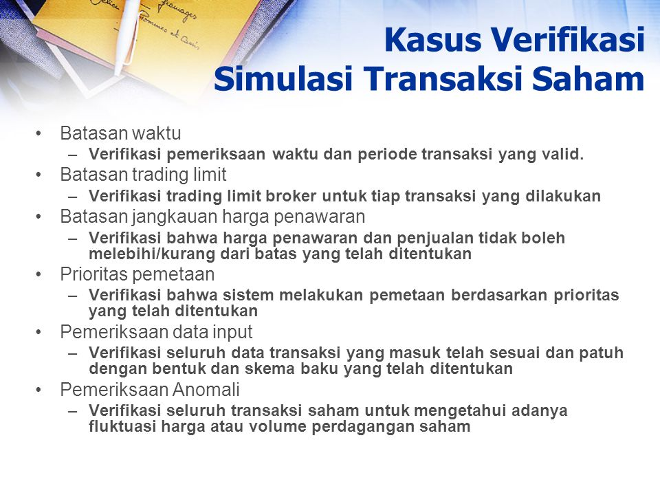 Kasus Verifikasi Simulasi Transaksi Saham