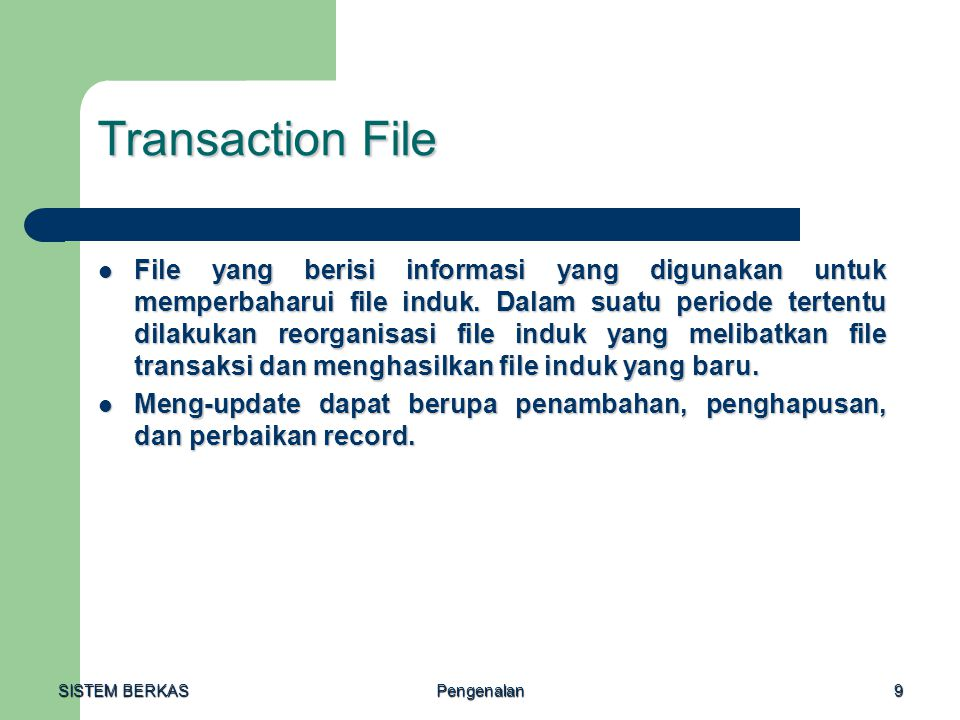 Transaction File